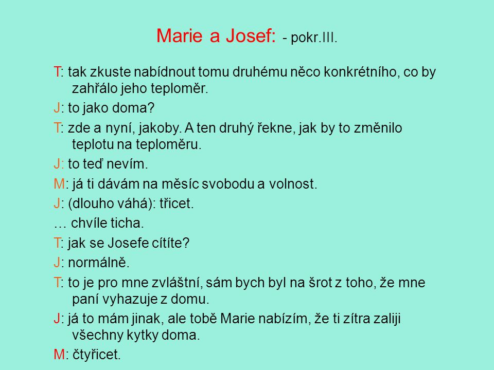 Marie a Josef: - pokr.III.