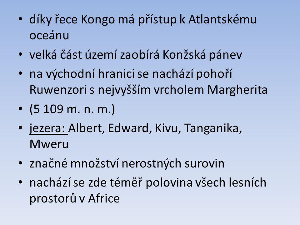 díky řece Kongo má přístup k Atlantskému oceánu velká část území zaobírá Konžská pánev na východní hranici se nachází pohoří Ruwenzori s nejvyšším vrcholem Margherita (5 109 m.