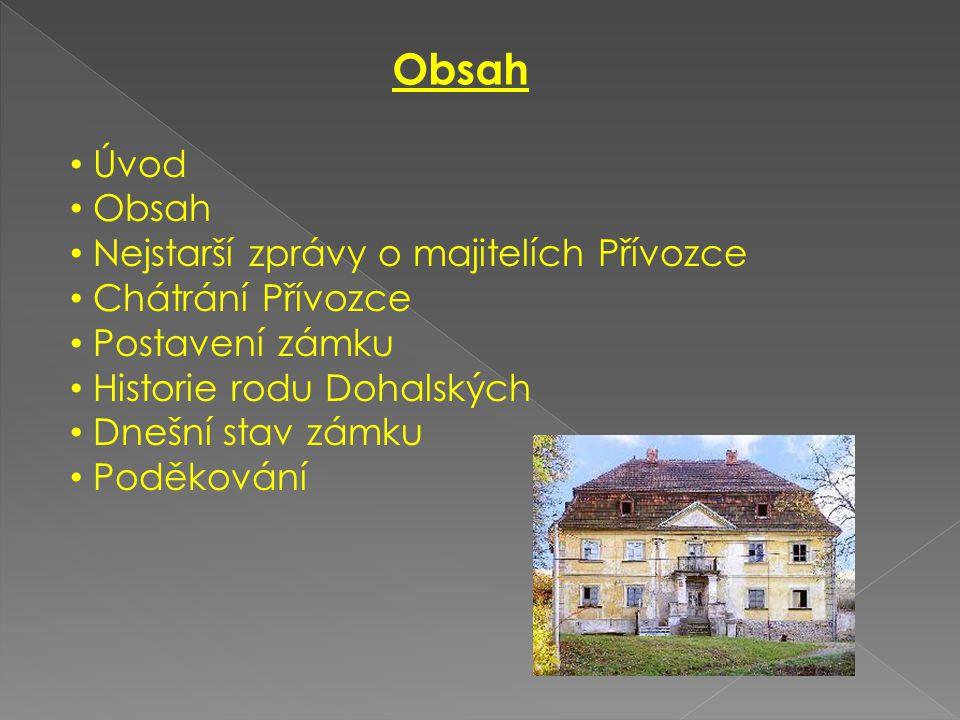 Vypracoval: Karel Rubáš Přívozecký zámek Blížejov: 4.6.2009 Základní a Mateřská škola Blížejov