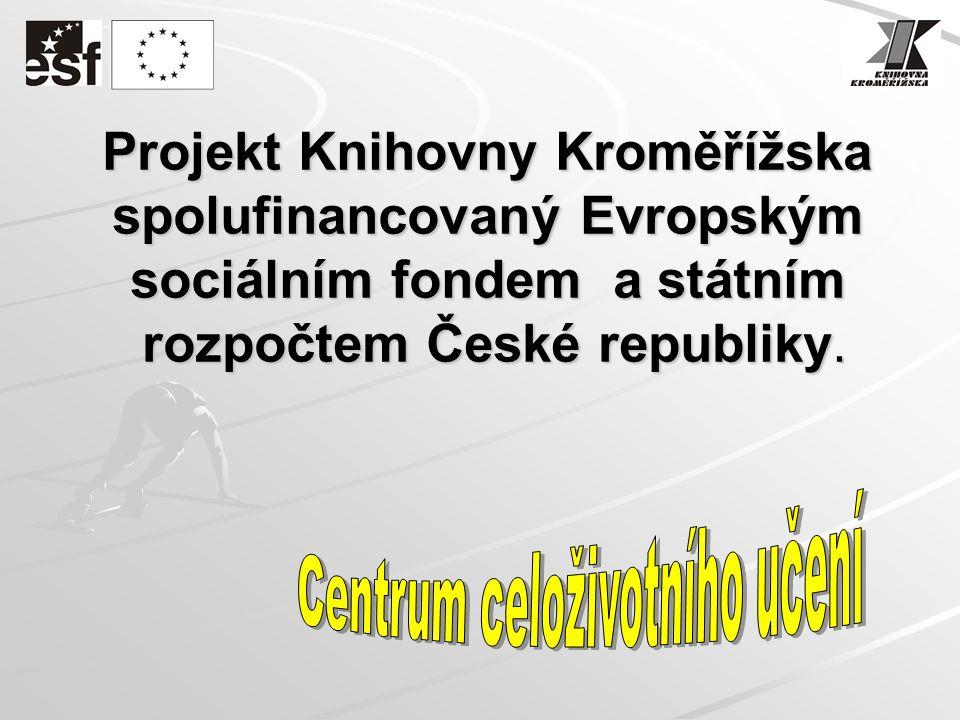Projekt Knihovny Kroměřížska spolufinancovaný Evropským sociálním fondem a státním rozpočtem České republiky.