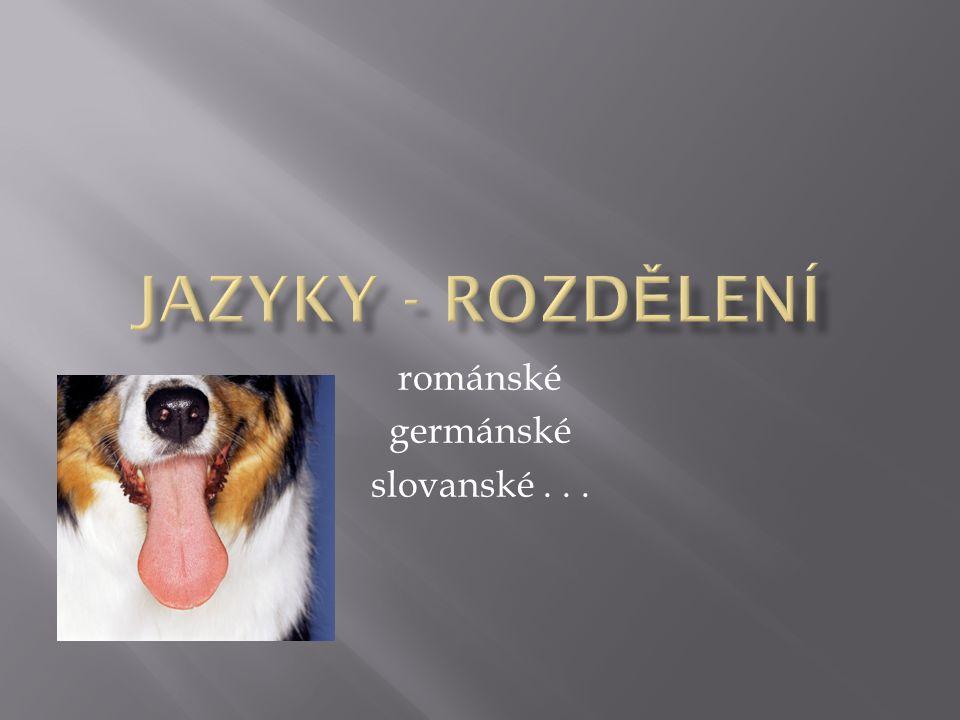 románské germánské slovanské...