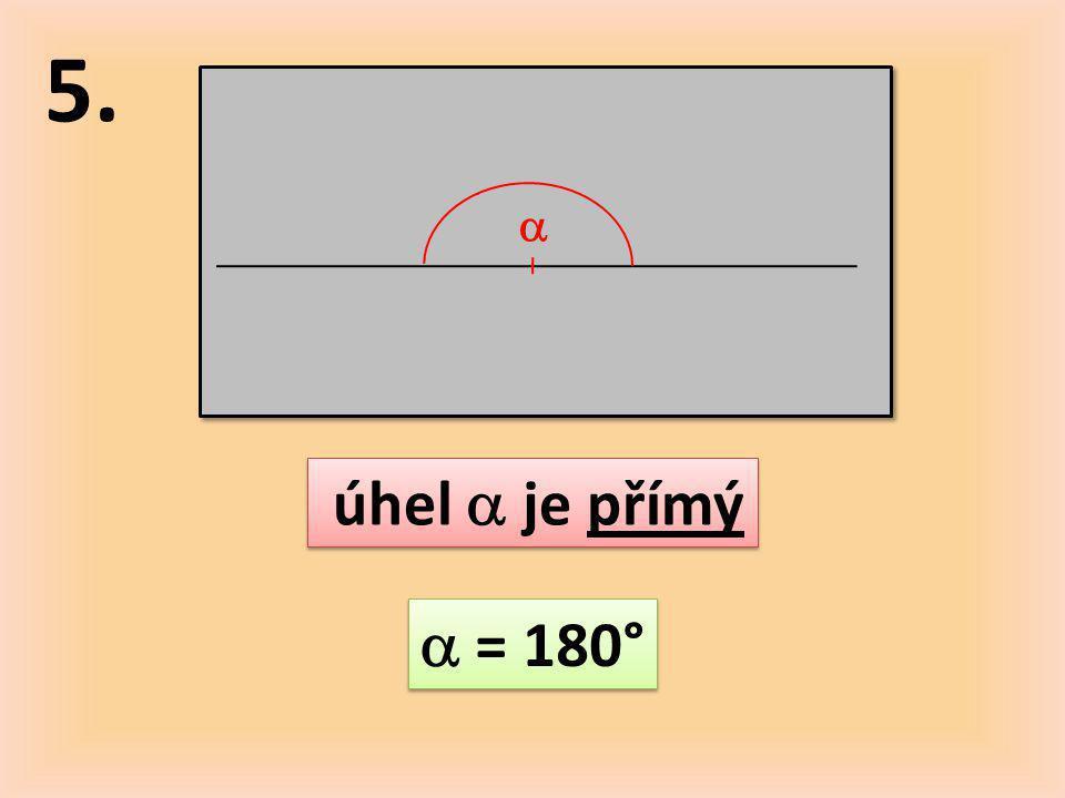 6.  úhel  je nekonvexní 180°<  < 360°