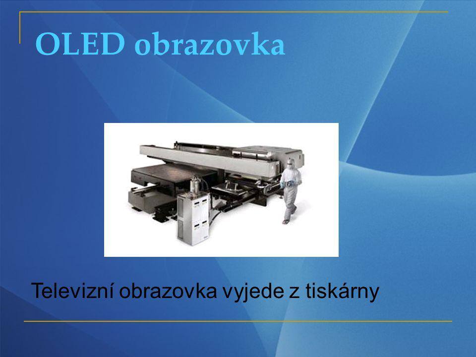 OLED obrazovka Televizní obrazovka vyjede z tiskárny