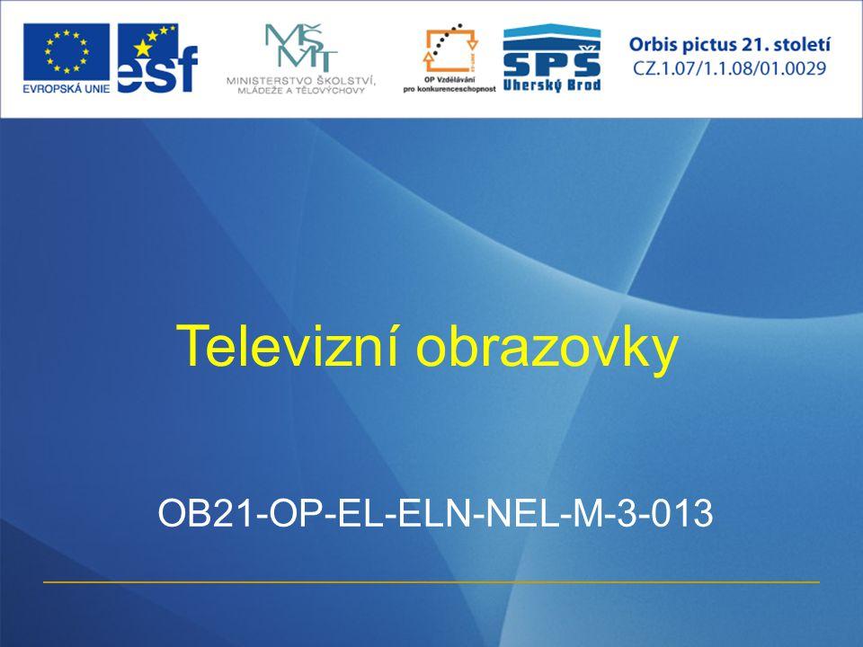 Televizní obrazovky OB21-OP-EL-ELN-NEL-M-3-013