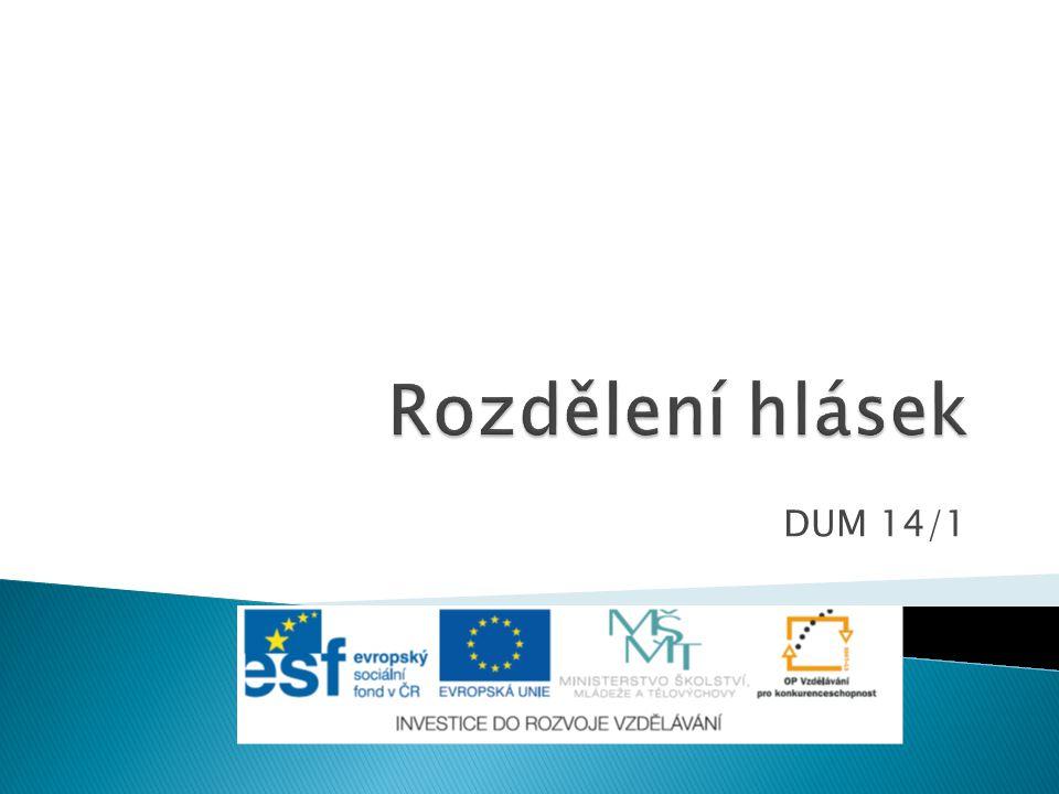 """ Tento výukový materiál byl vytvořen v rámci projektu """" EU-peníze školám  Autor: Mgr."""