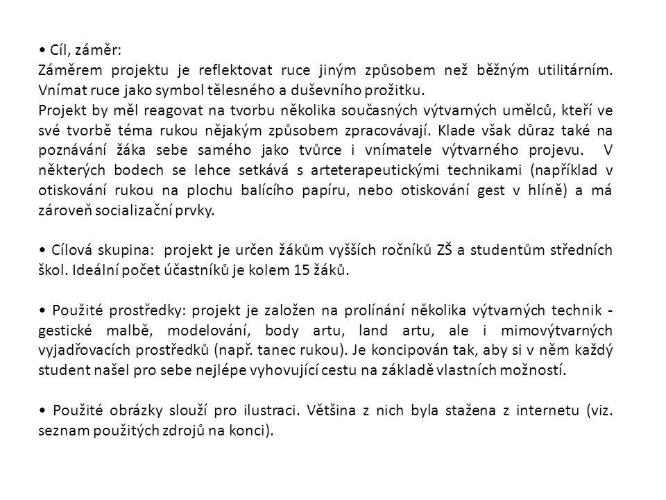 Použitá literatura: BECKER, U.Slovník symbolů. Praha: Portál, 2002.