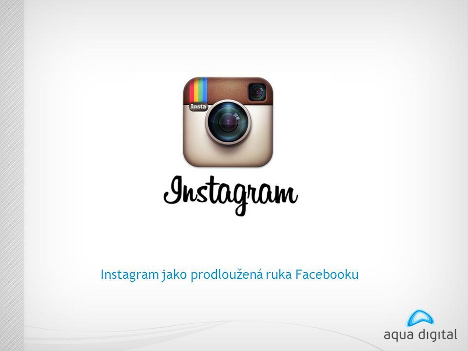 Instagram jako prodloužená ruka Facebooku