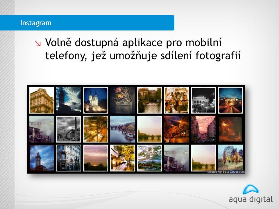 ↘ Volně dostupná aplikace pro mobilní telefony, jež umožňuje sdílení fotografií Instagram
