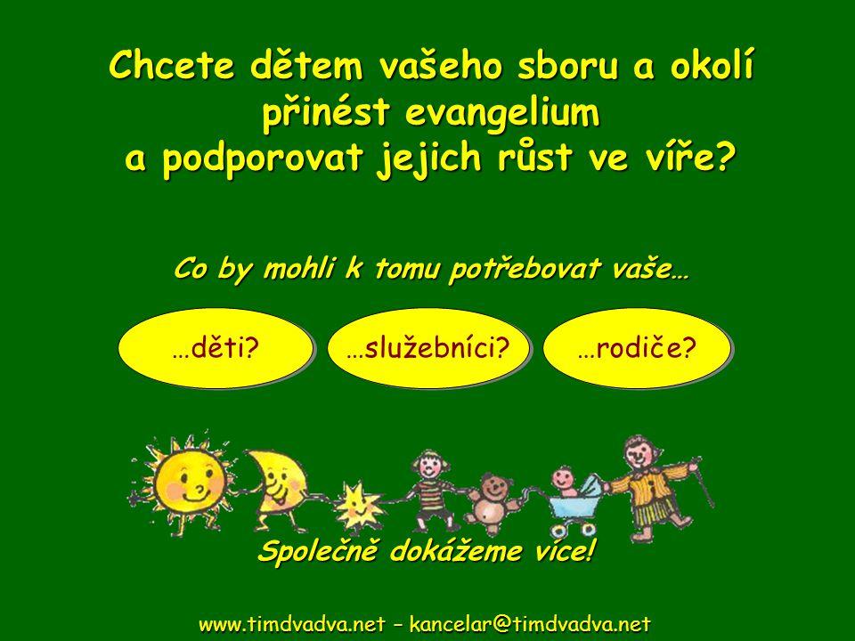 Chcete dětem vašeho sboru a okolí přinést evangelium a podporovat jejich růst ve víře.