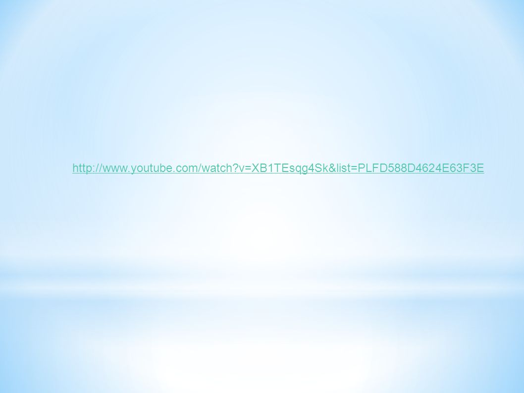 http://www.youtube.com/watch v=XB1TEsqg4Sk&list=PLFD588D4624E63F3E