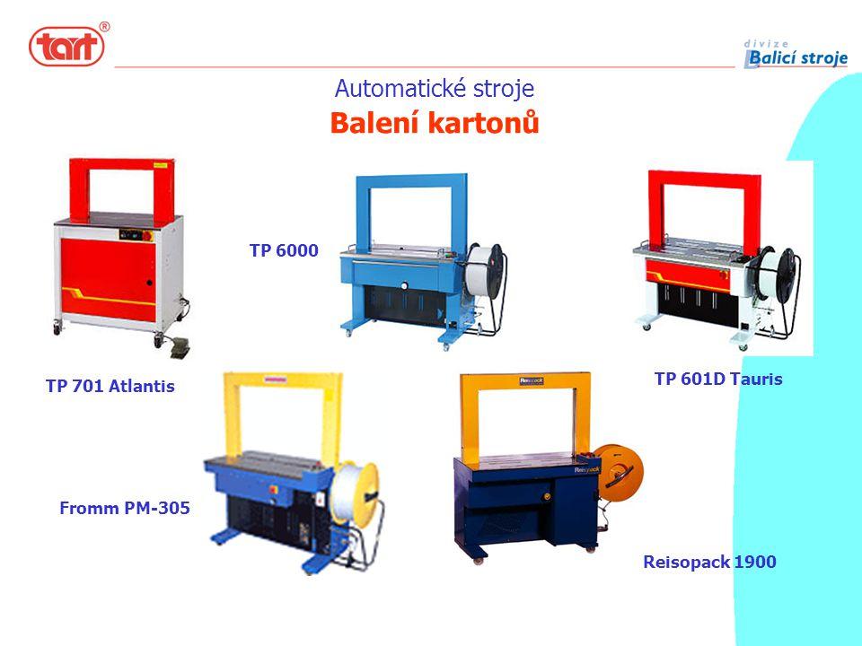 Automatické stroje Balení kartonů TP 701 Atlantis TP 6000 TP 601D Tauris Fromm PM-305 Reisopack 1900