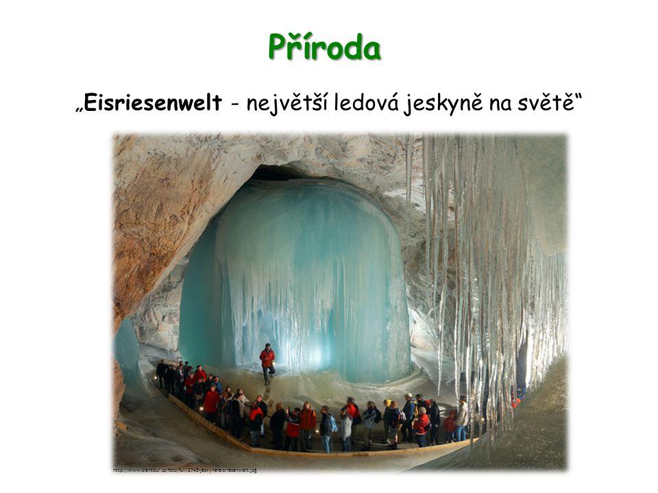 """Příroda """"Eisriesenwelt - největší ledová jeskyně na světě"""" http://www.slantour.cz/foto/full/2745-jeskyne-eisriesenwelt.jpg"""