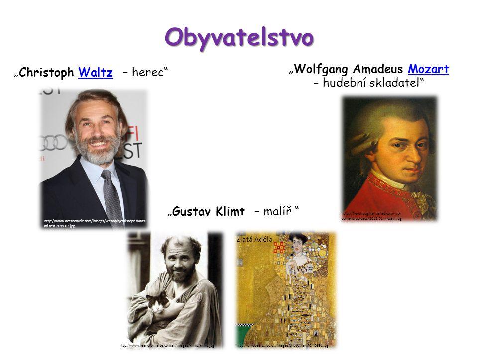 "Obyvatelstvo ""Wolfgang Amadeus Mozart – hudební skladatel""Mozart ""Christoph Waltz – herec""Waltz http://freethoughtalmanac.com/wp- content/uploads/2012"