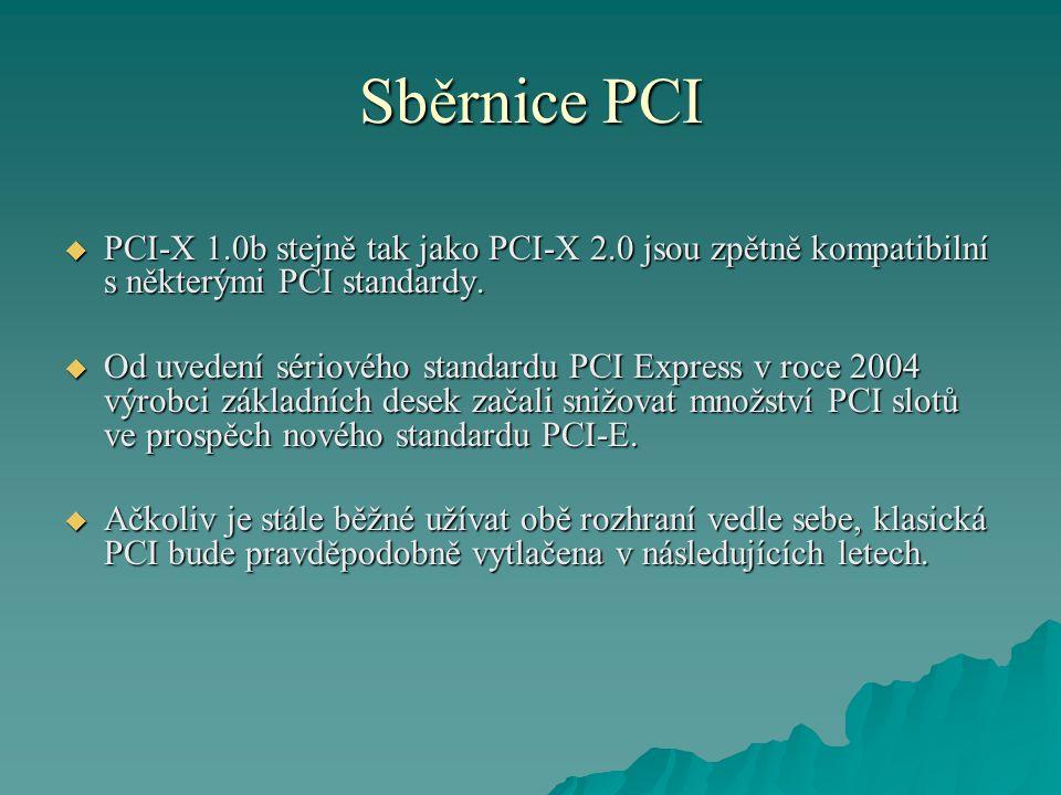 Sběrnice PCI  PCI-X 1.0b stejně tak jako PCI-X 2.0 jsou zpětně kompatibilní s některými PCI standardy.  Od uvedení sériového standardu PCI Express v