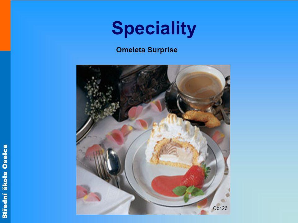 Střední škola Oselce Speciality Omeleta Surprise Obr.26