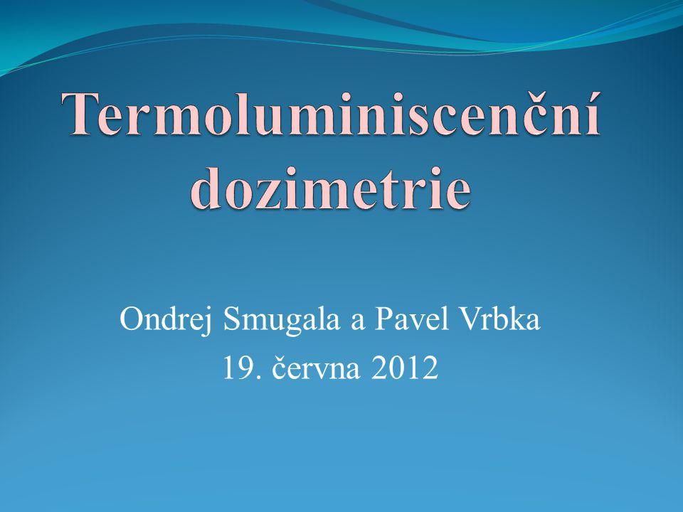 Ondrej Smugala a Pavel Vrbka 19. června 2012