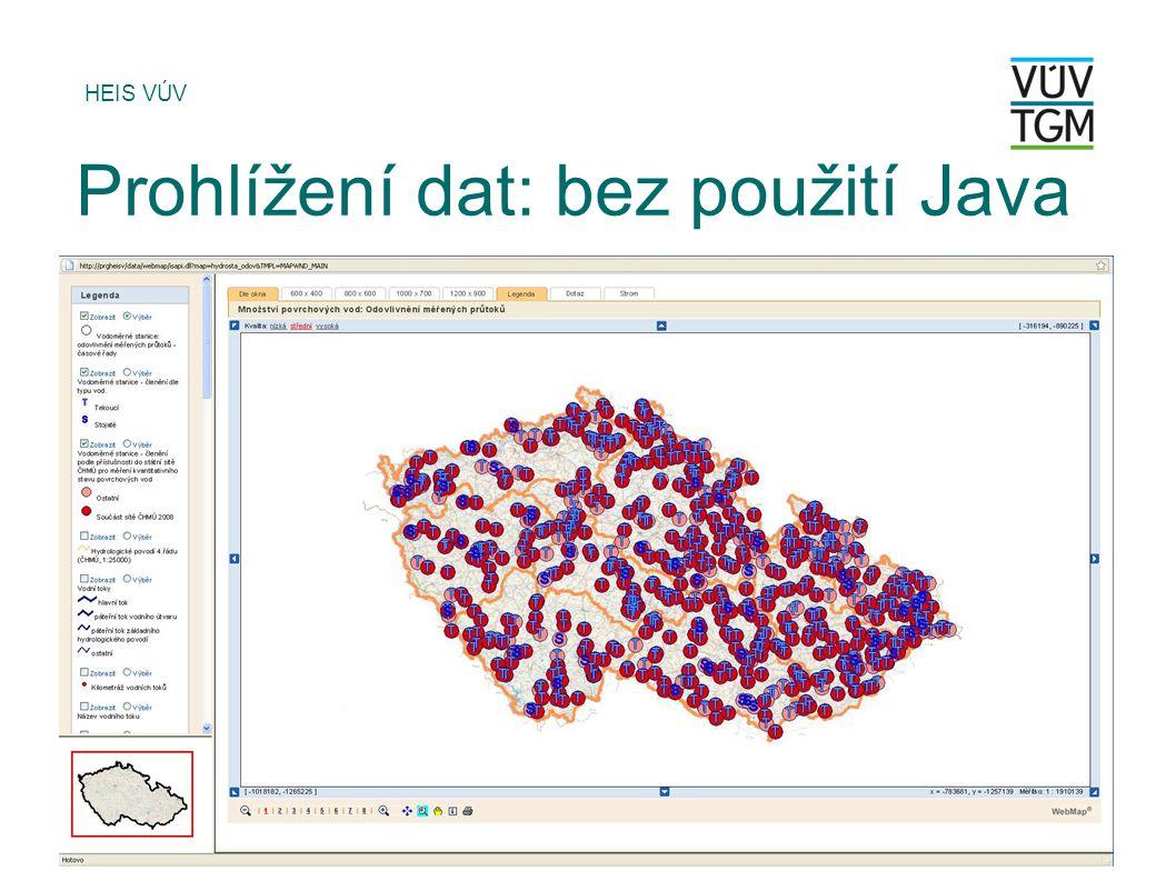 HEIS VÚV Prohlížení dat: bez použití Java