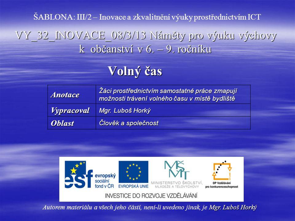 VY_32_INOVACE_08/3/13 Náměty pro výuku výchovy k občanství v 6.