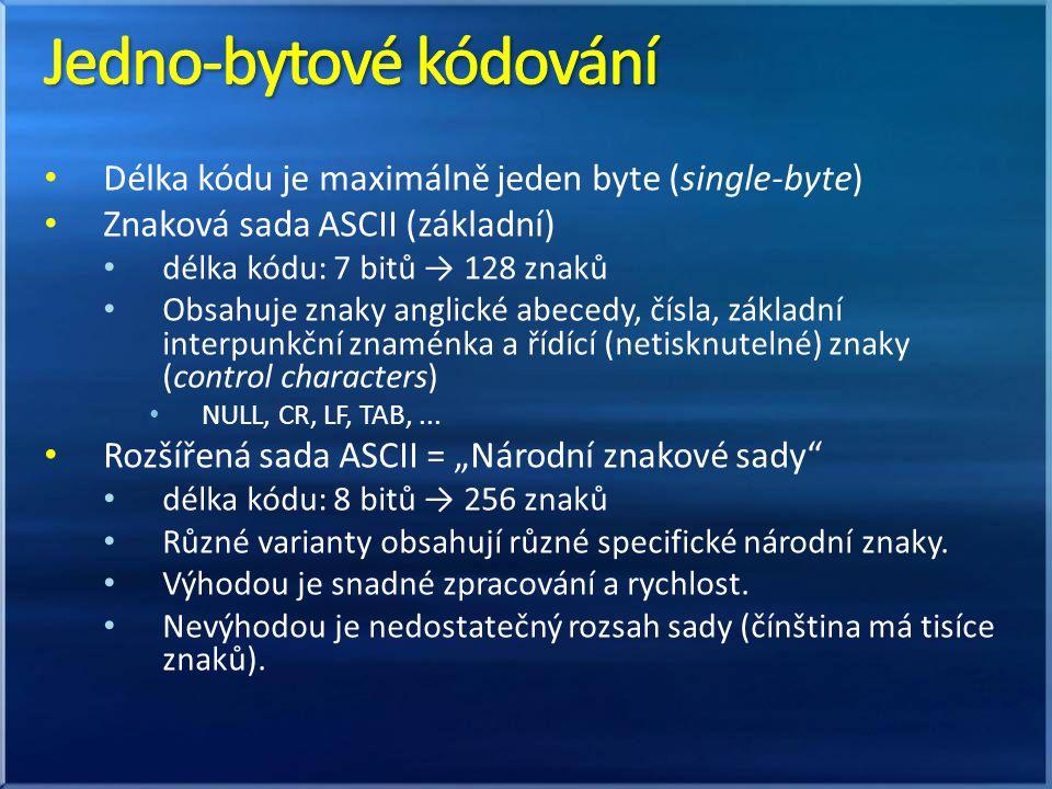 Délka kódu je maximálně jeden byte (single-byte) Znaková sada ASCII (základní) délka kódu: 7 bitů → 128 znaků Obsahuje znaky anglické abecedy, čísla,