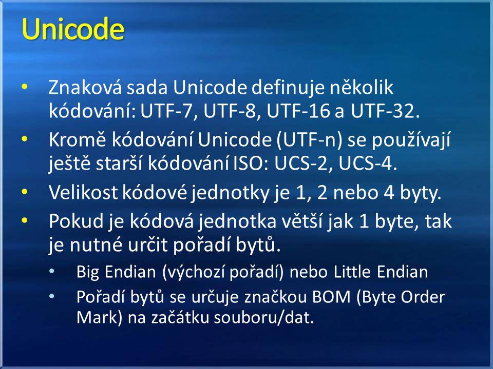 Znaková sada Unicode definuje několik kódování: UTF-7, UTF-8, UTF-16 a UTF-32. Kromě kódování Unicode (UTF-n) se používají ještě starší kódování ISO: