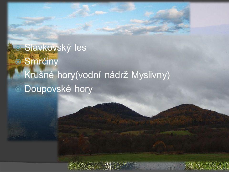 Fotografie lokalit  Slavkovský les  Smrčiny  Krušné hory(vodní nádrž Myslivny)  Doupovské hory