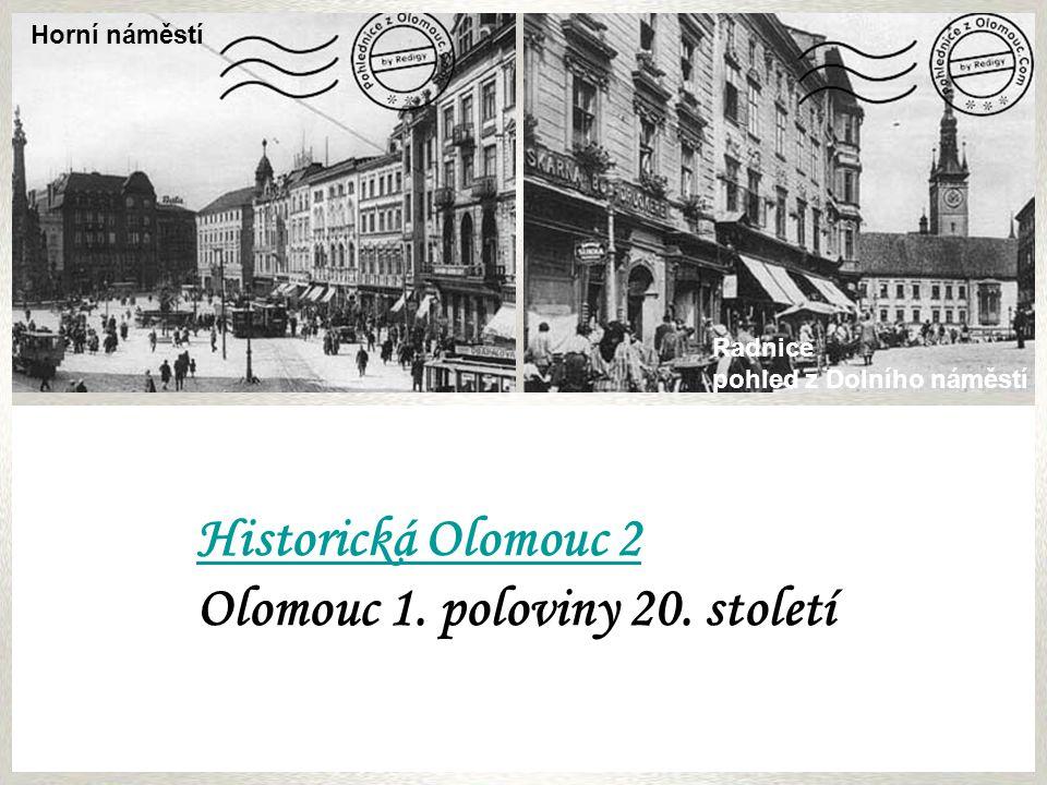 Horní náměstí - radniceSlovanský dům Palachovo náměstí - Židovská synagogaNáměstí Hrdinů