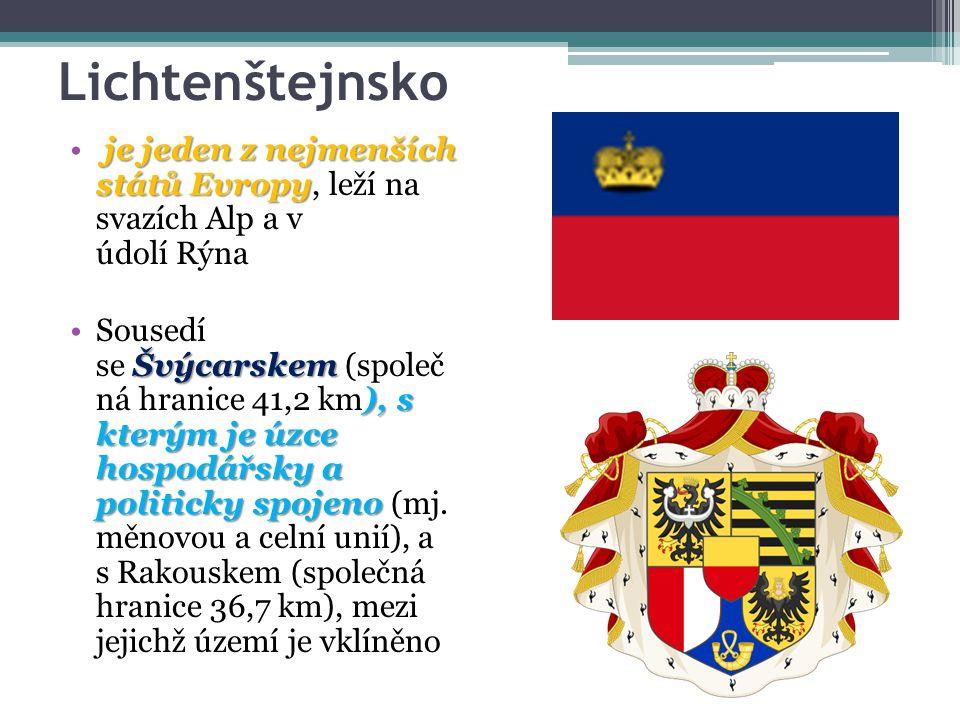 Lichtenštejnsko je jeden z nejmenších států Evropy je jeden z nejmenších států Evropy, leží na svazích Alp a v údolí Rýna Švýcarskem ), s kterým je úz