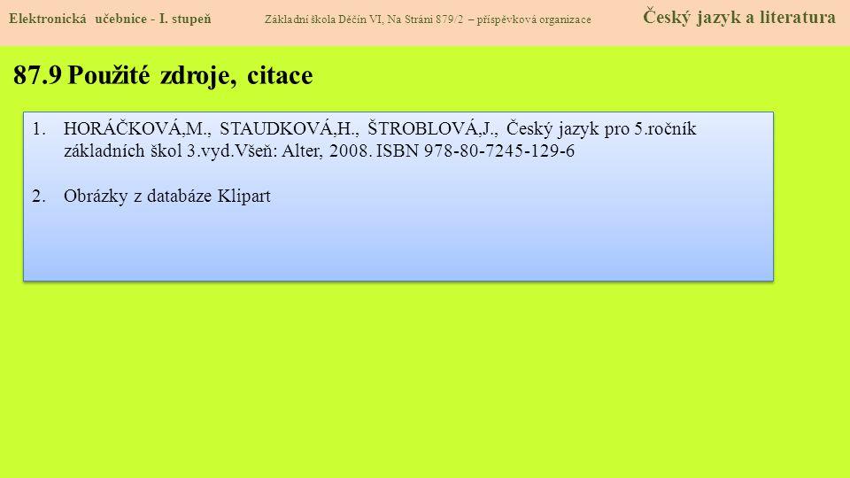 87.9 Použité zdroje, citace Elektronická učebnice - I.
