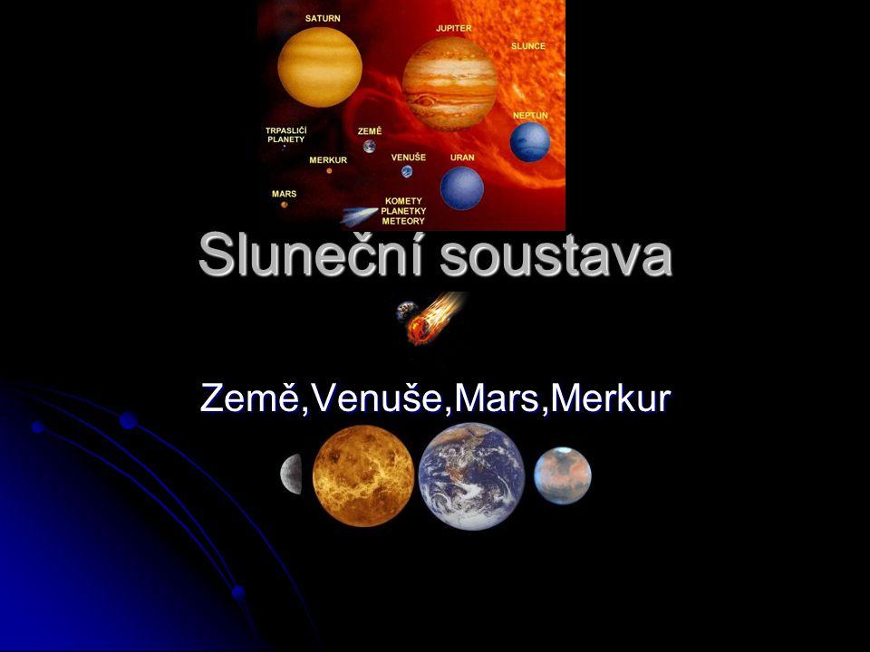 Sluneční soustava Země,Venuše,Mars,Merkur