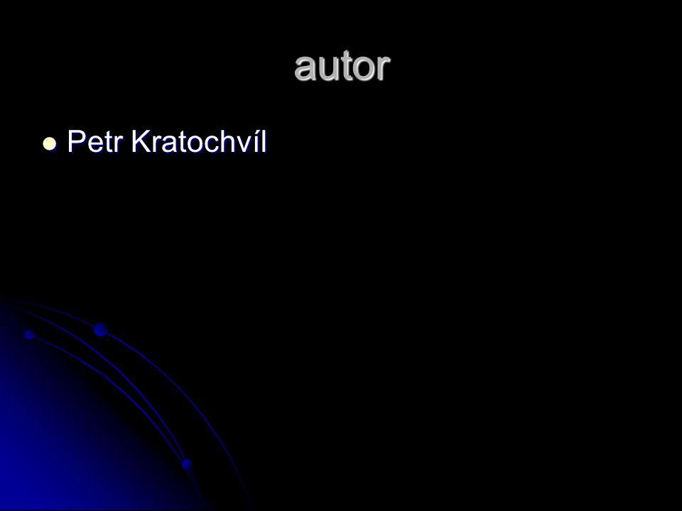 autor Petr Kratochvíl Petr Kratochvíl