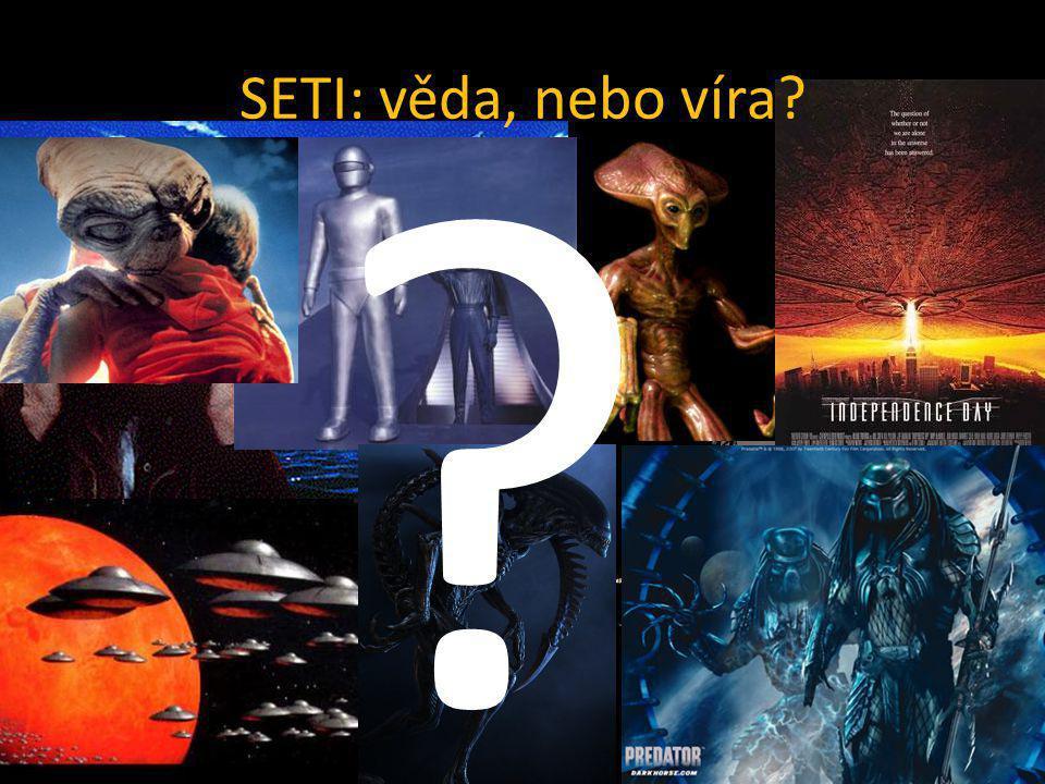 SETI: věda, nebo víra? ?