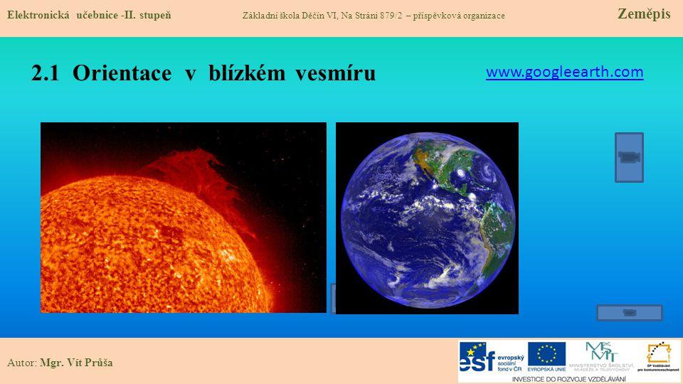 2.1 Orientace v blízkém vesmíru Elektronická učebnice -II.