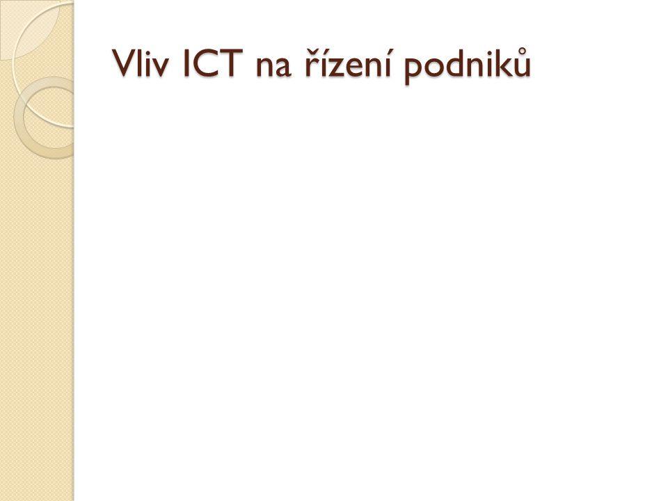 Vliv ICT na řízení podniků