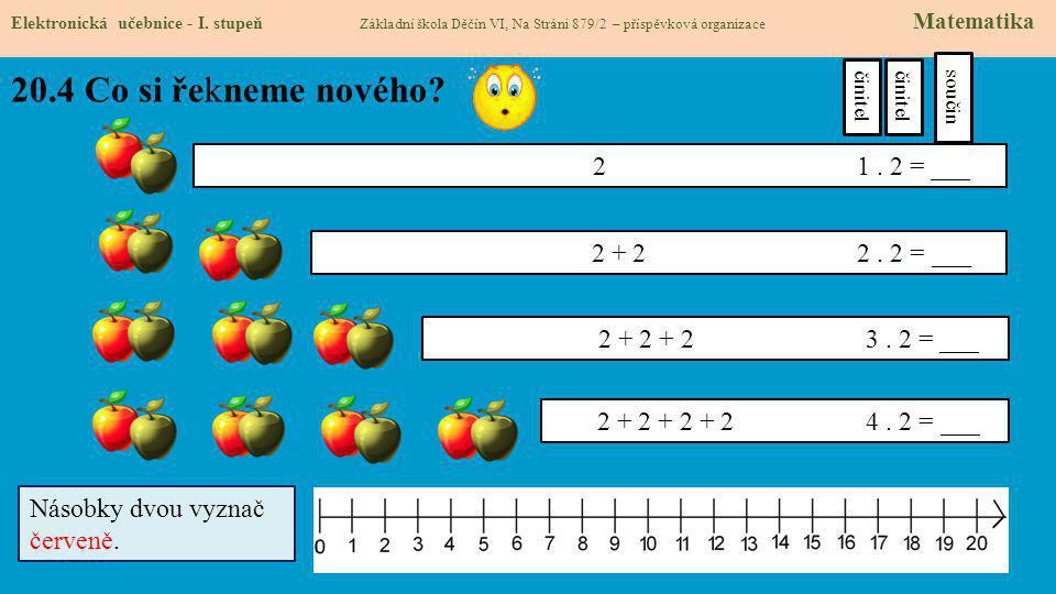 20.5 Procvičení a příklady Elektronická učebnice - I.