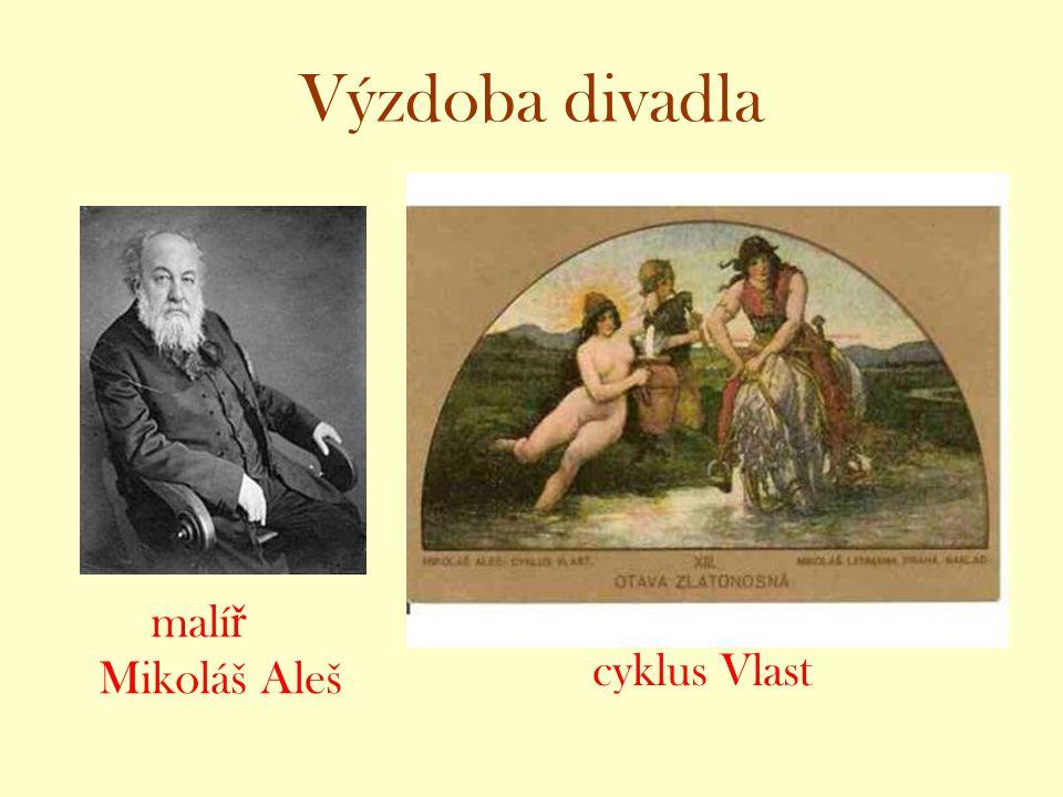 Výzdoba divadla malí ř Mikoláš Aleš cyklus Vlast