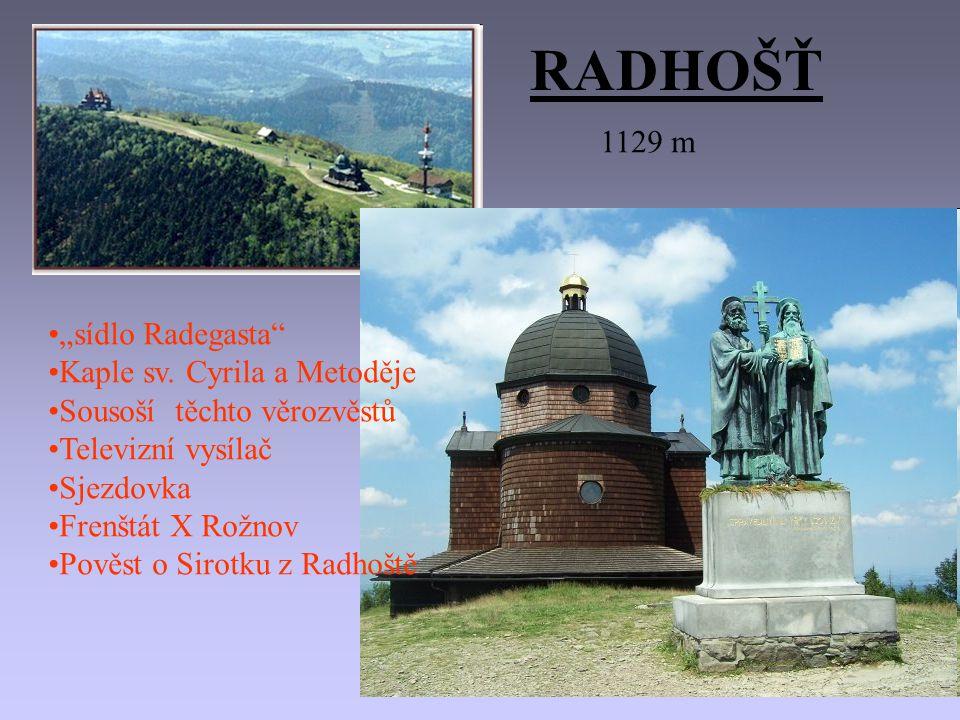 "RADHOŠŤ 1129 m ""sídlo Radegasta Kaple sv."
