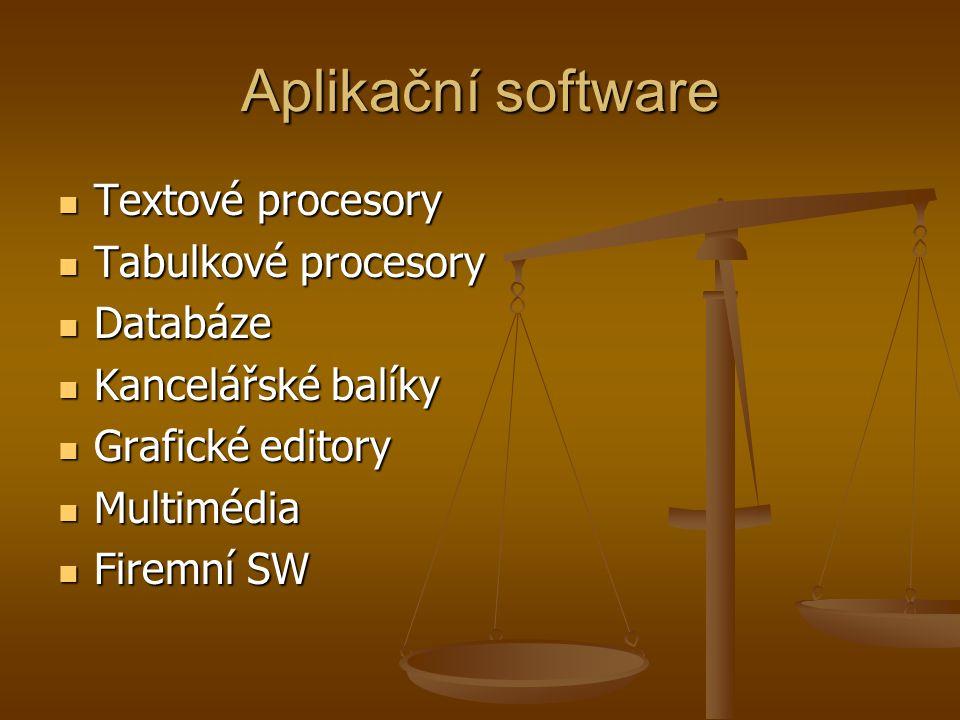 Aplikační software Textové procesory Textové procesory Tabulkové procesory Tabulkové procesory Databáze Databáze Kancelářské balíky Kancelářské balíky Grafické editory Grafické editory Multimédia Multimédia Firemní SW Firemní SW