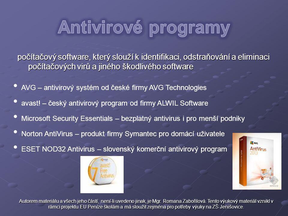počítačový software, který slouží k identifikaci, odstraňování a eliminaci počítačových virů a jiného škodlivého software AVG – antivirový systém od č