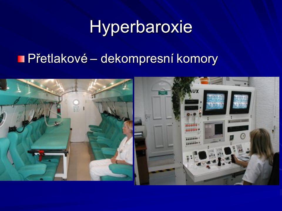 Hyperbaroxie Přetlakové – dekompresní komory