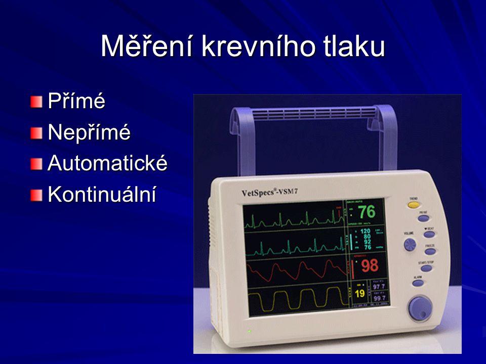 Měření krevního tlaku PříméNepříméAutomatickéKontinuální