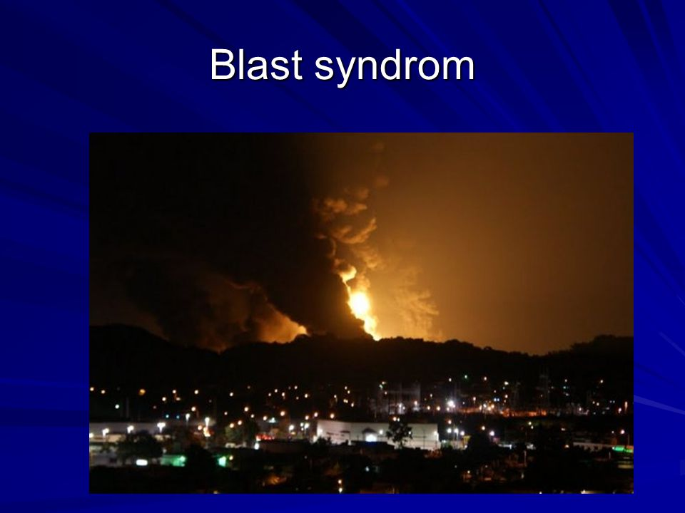 Blast syndrom