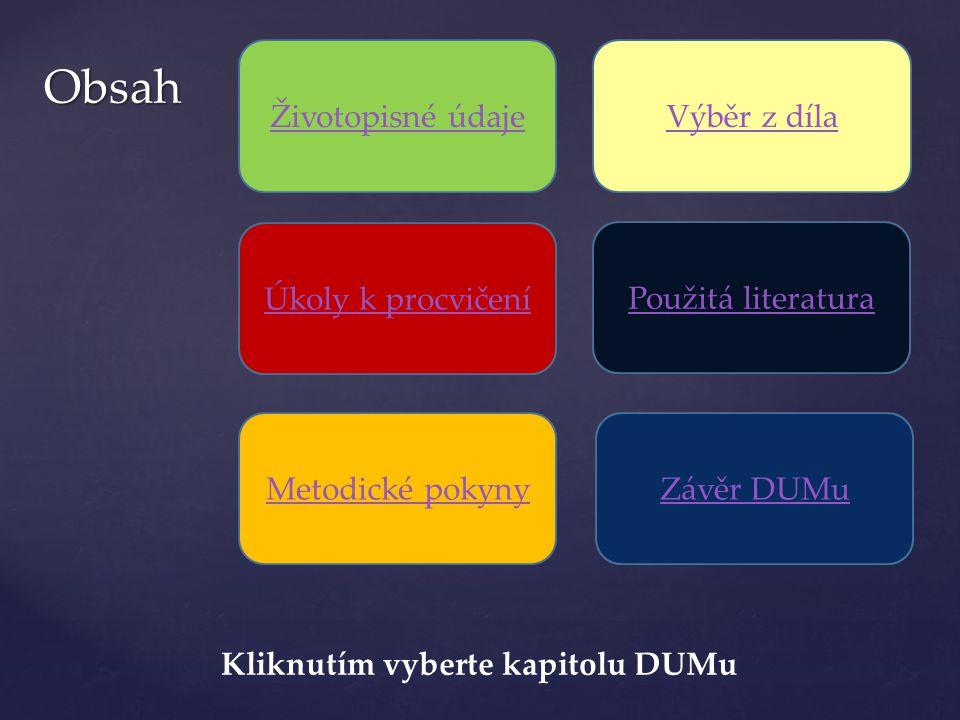 Metodické pokyny -DUM přináší základní informace o životě a díle spisovatele Ludvíka Součka - slide č.