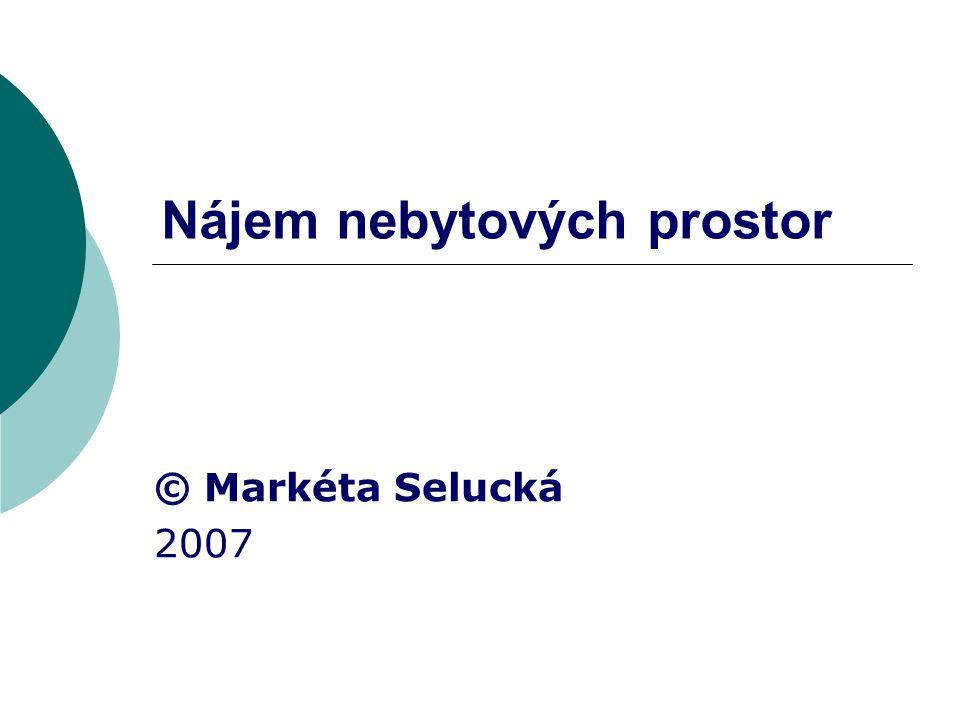 Práva a povinnosti smluvních stran  NP ve stavu způsobilém ke smluvenému účelu užívání (protokol o předání)  špatný stav NP (sleva, výpověď; prominutí)  udržovat ve stavu způsobilém k sml.