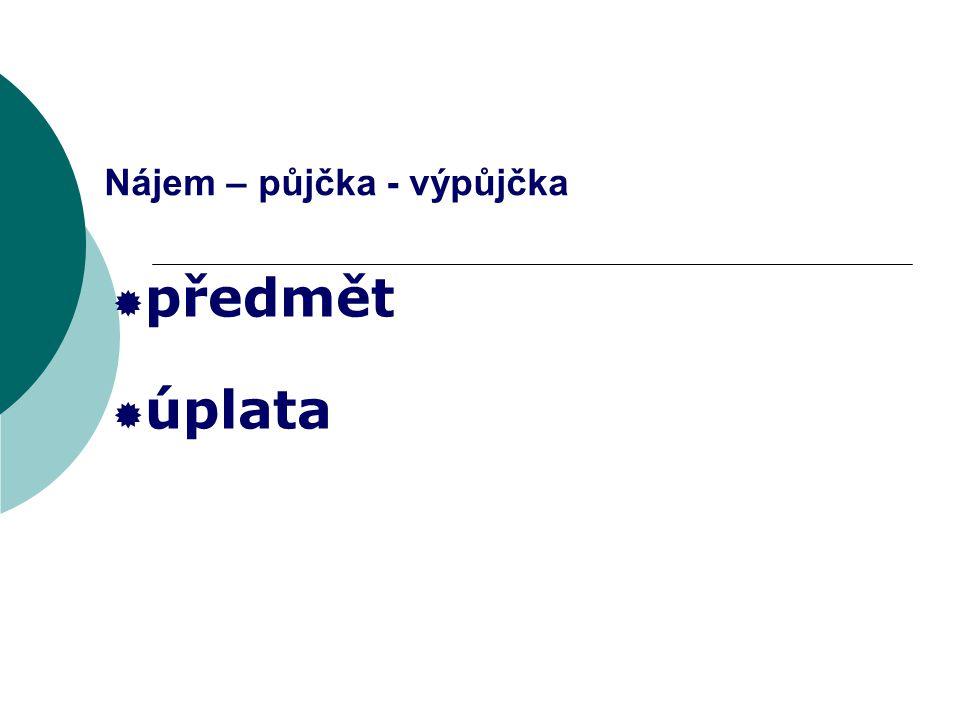 Nájemní smlouva  typová smlouva (§ 720 OZ a § 3 NPNP)  obecné náležitosti právních úkonů a kontraktace smluv  § 663 a n á sl.