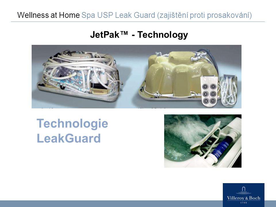 Wellness at Home Spa USP Leak Guard (zajištění proti prosakování) JetPak™ - Technology Technologie LeakGuard