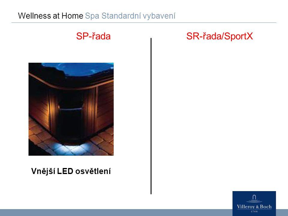Wellness at Home Spa Standardní vybavení SP-řadaSR-řada/SportX Vnější LED osvětlení