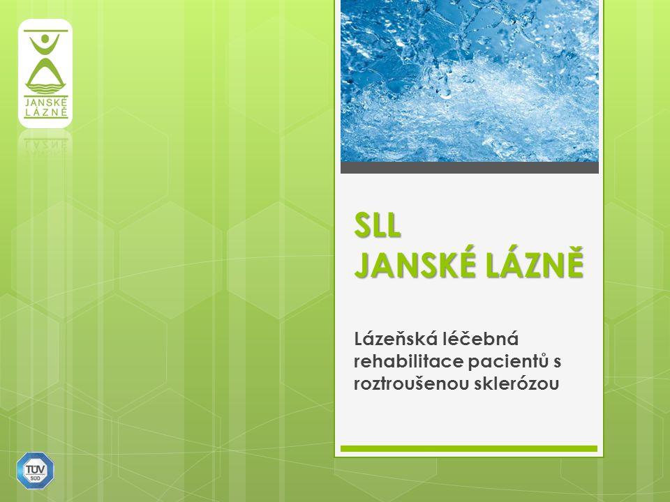 SLL JANSKÉ LÁZNĚ Lázeňská léčebná rehabilitace pacientů s roztroušenou sklerózou