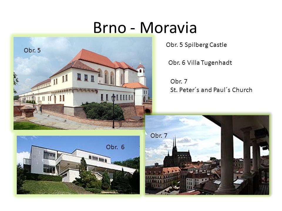 Brno - Moravia Obr. 7 Obr. 5 Spilberg Castle Obr.