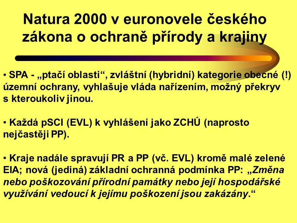 """Natura 2000 v euronovele českého zákona o ochraně přírody a krajiny SPA - """"ptačí oblasti"""", zvláštní (hybridní) kategorie obecné (!) územní ochrany, vy"""