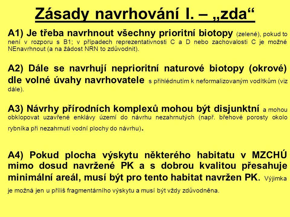 """Zásady navrhování I. – """"zda"""" A1) Je třeba navrhnout všechny prioritní biotopy (zelené), pokud to není v rozporu s B1; v případech reprezentativnosti C"""